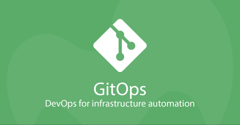 gitops-devops for automated infrastructure